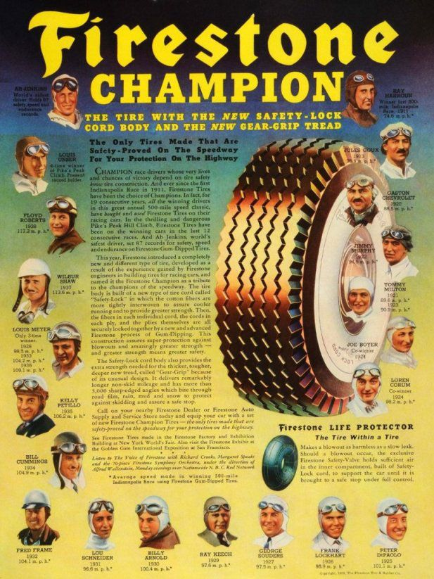 Firestone Champion. The tire with the new safety-lock cord body and the new gear-grip tread. The only tires made that are safety-proved on the speedway for your protection on the highway.