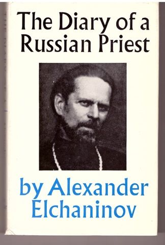 Diary of a Russian Priest (English and Russian Edition), Alexander Elchaninov