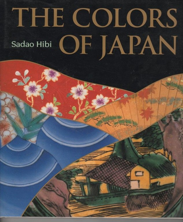The Colors of Japan: Background, Characteristics and Creation, Hibi, Sadao