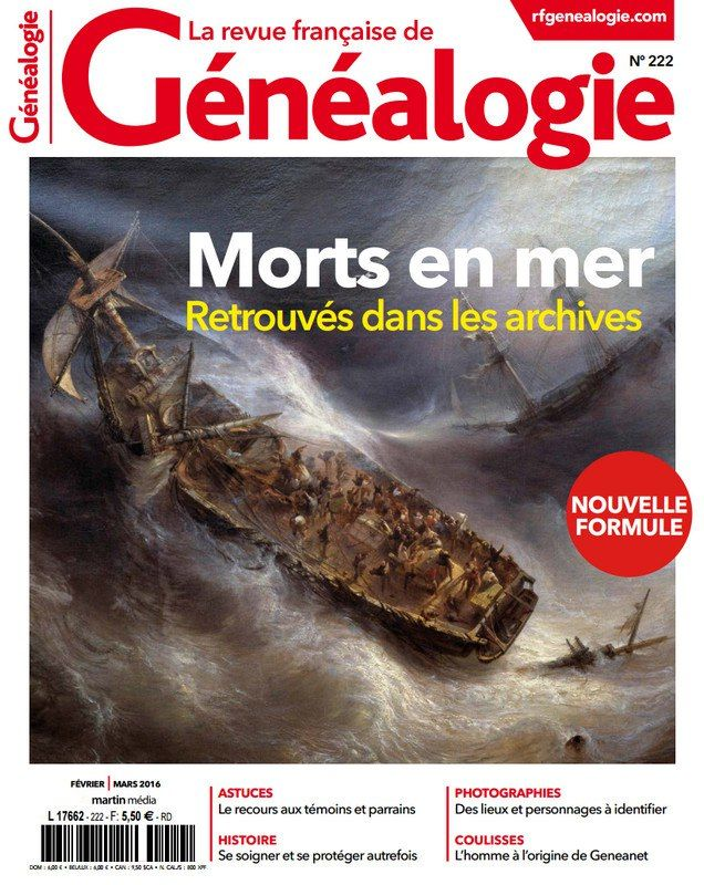 La Revue Française de Généalogie 222 - Février/Mars 2016