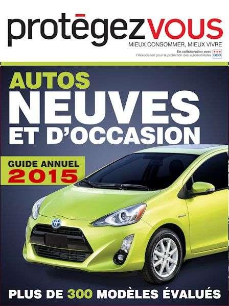 Protégez-vous – Guide annuel 2015 Autos neuves et d'occasion