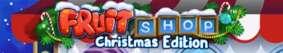 Fruit Shop Christmas Edition 2015