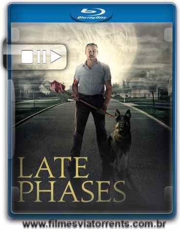 Late Phases Torrent – BluRay Rip 720p e 1080p Legendado (2014)