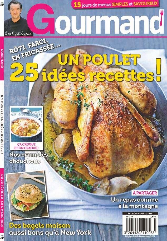 Gourmand 287 - Un poulet : 25 idées recettes