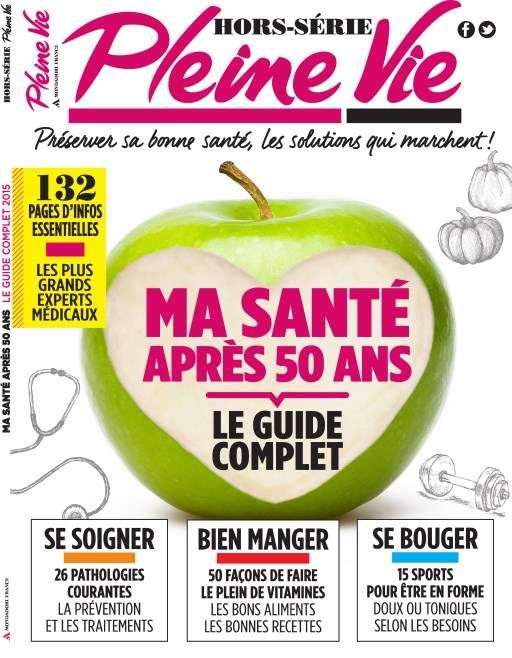 Pleine Vie Hors-Série 31 - Le guide Complet 2015