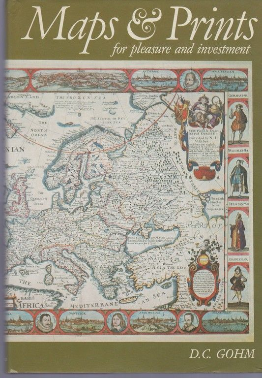 Maps and Prints for Pleasure and Investment, Gohm, Douglas