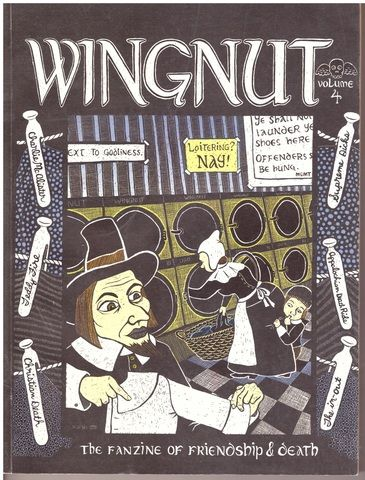 Wingnut Vol 4-The Fanzine of Friendship and Death, Wes Wallace