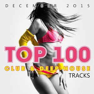NWuVel Top 100 Club & Deep House Tracks - 2016 Mp3 indir