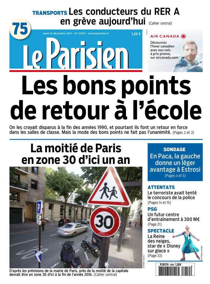 Le Parisien + Journal de Paris du Jeudi 10 Décembre 2015