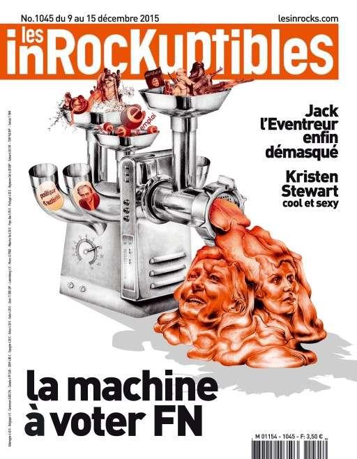 Les Inrockuptibles 1045 - 9 au 15 Décembre 2015
