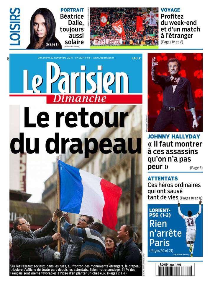 Le Parisien + Le Guide de votre Dimanche 22 Novembre 2015