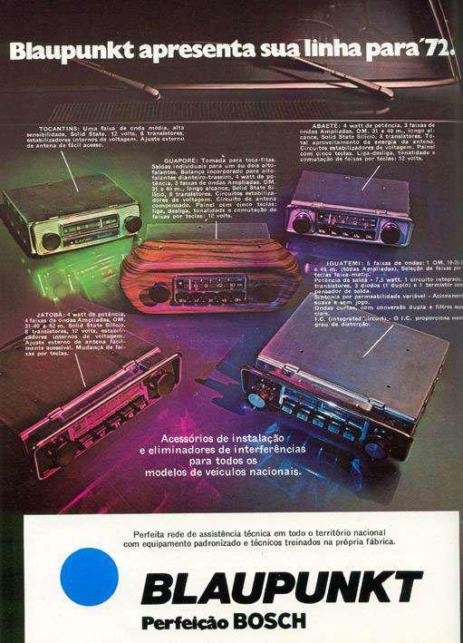 A Blaupunkt apresenta sua linha para 1972. Perfeição Bosch.