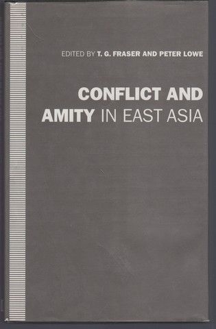 Conflict and Amity in East Asia: Essays in Honour of Ian Nish