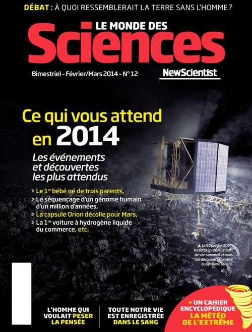 Le Monde des Sciences 12 - Février-Mars 2014