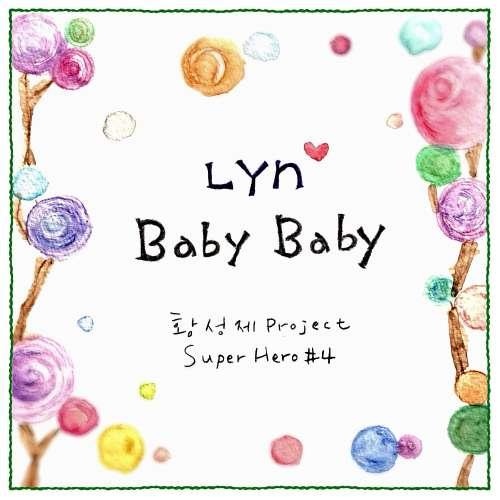 Lyn - Baby Baby (Super Hero #4) K2Ost free mp3 download korean song kpop kdrama ost lyric 320 kbps