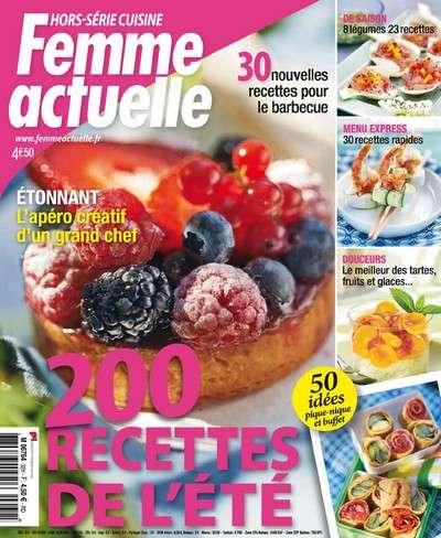 Femme Actuelle Hors Serie Cuisine.32 - 200 recettes de l'été