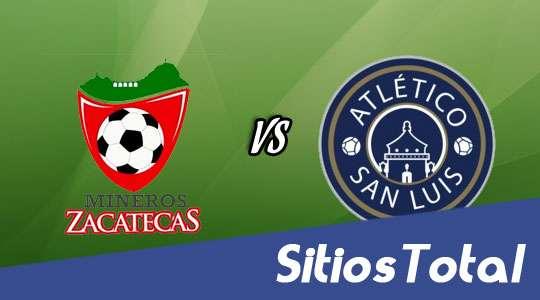 Mineros de Zacatecas vs Atlético San Luis en Vivo