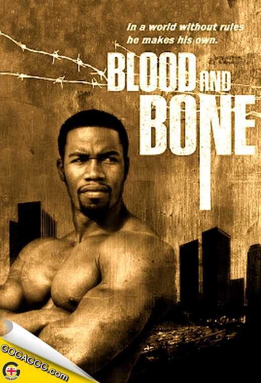 Blood and Bone | სისხლი და ძვალი