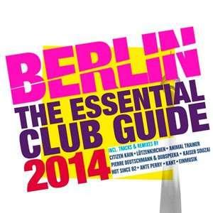 Berlin: The Essential Club Guide - 2014 Mp3 Full indir MG5KAt Berlin The Essential Club Guide - 2014 Mp3 Full indir