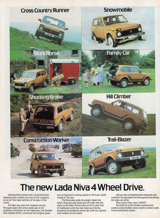 Cross Country Runner, Snowmobile, Work Horse, Family Car, Shooting Brake, Hill Climber, Construction Worker, Trail-Blazer. The new Lada Niva 4 Wheel Drive.