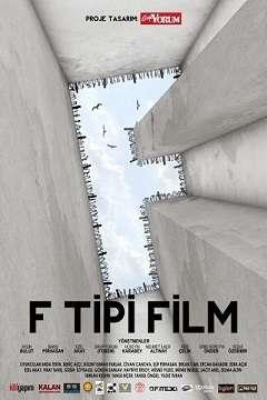F Tipi Film - 2012 (Yerli Film) MKV indir