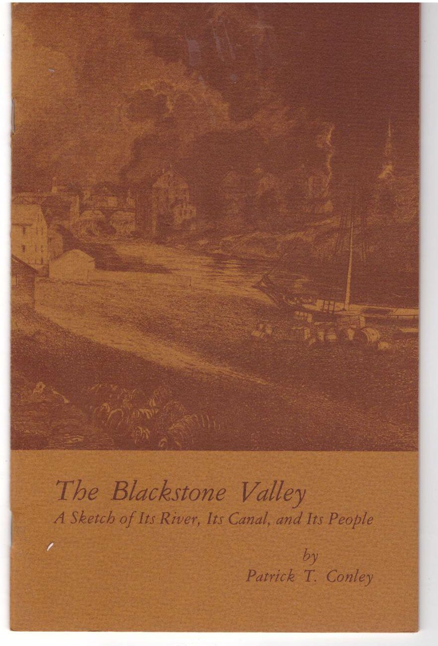 The Blackstone Valley: A Sketch of Its River, Its Canal and Its People