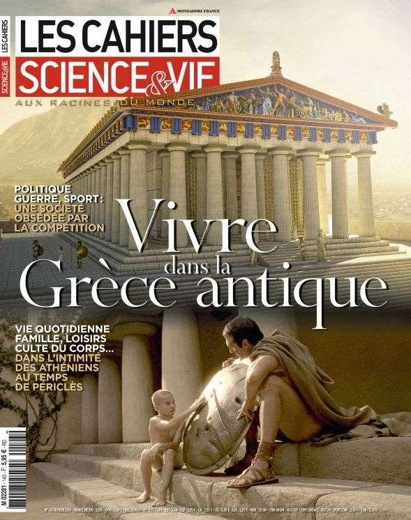 Les Cahiers de Science & Vie 143 - Vivre dans la Grèce antique