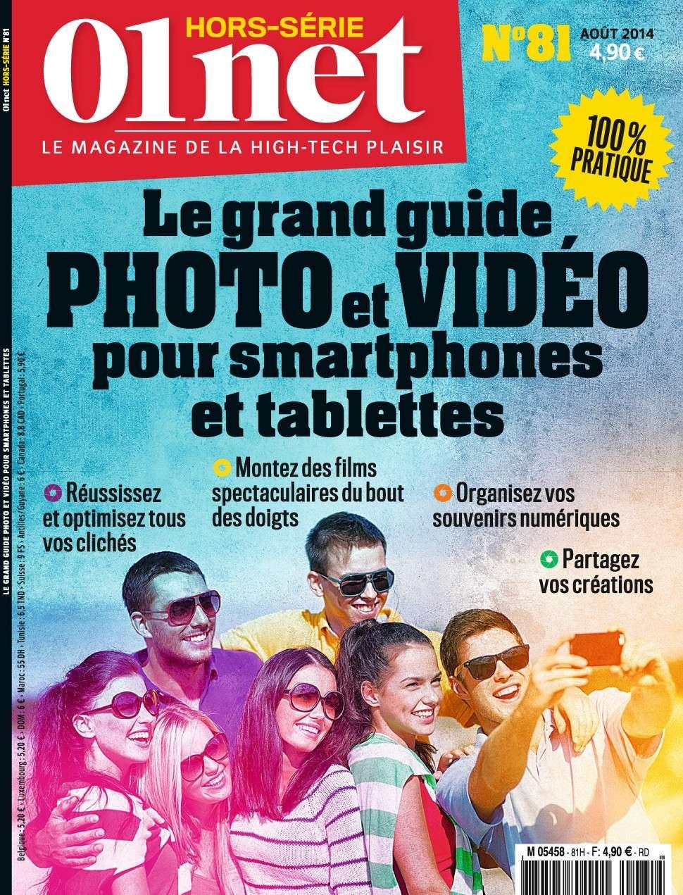 01net Hors-Série 81 - Le grand guide photo et vidéo pour tablettes et smartphones