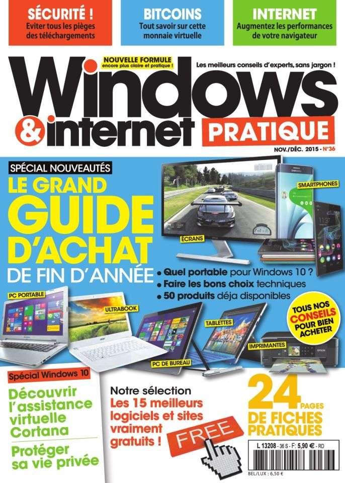Windows & Internet Pratique 36 - Novembre -Décembre 2015