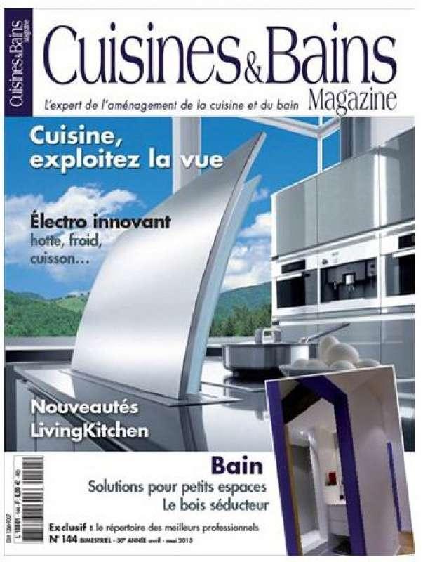 Cuisine & Bains Magazine 144 - Avril-Mai 2013