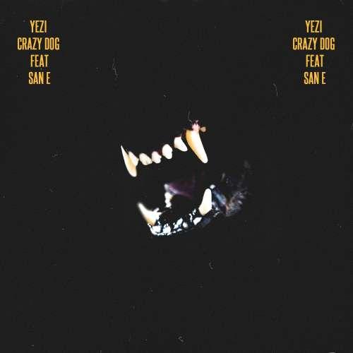 Yezi – Crazy Dog Feat. San E K2Ost free mp3 download korean song kpop kdrama ost lyric 320 kbps