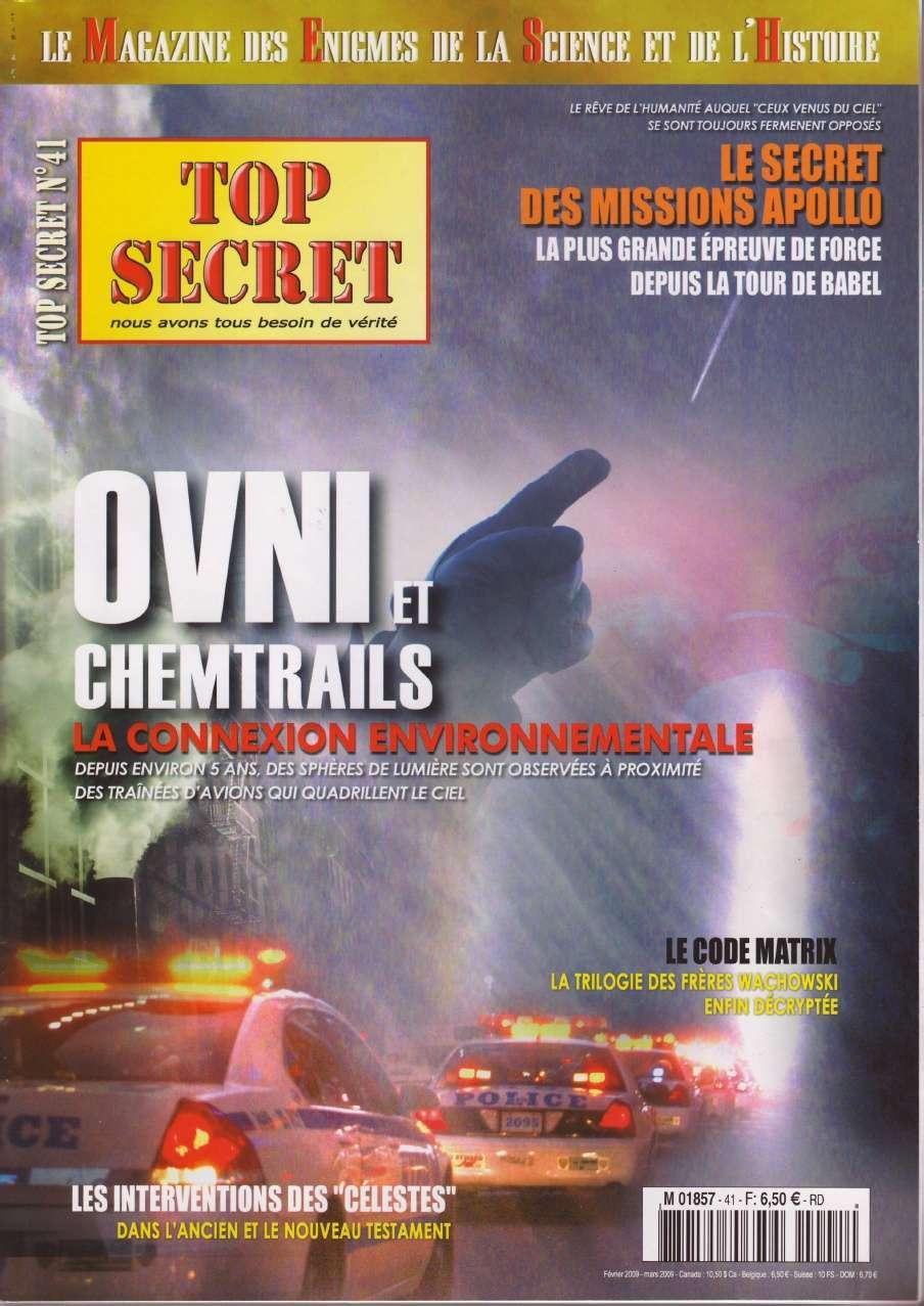 Top Secret 41 - OVNI et chemtrails la connexion environnementale