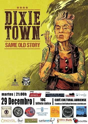 Dixie Town cartel ourense