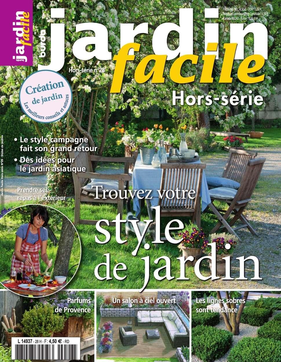 Jardin Facile Hors-Série 28 - Style de jardins 2015