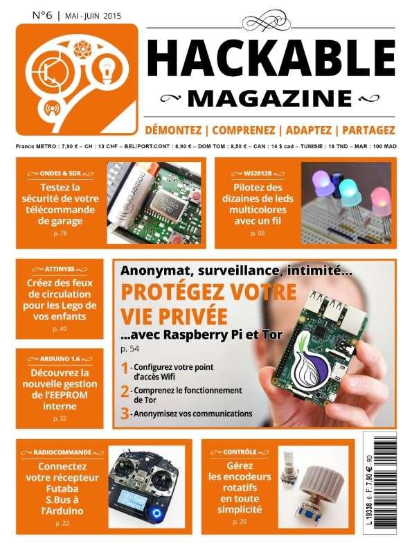 Hackable Magazine 6 - Mai-Juin 2015