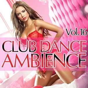 kWFkY0 Club Dance Ambience Vol.16 full album indir