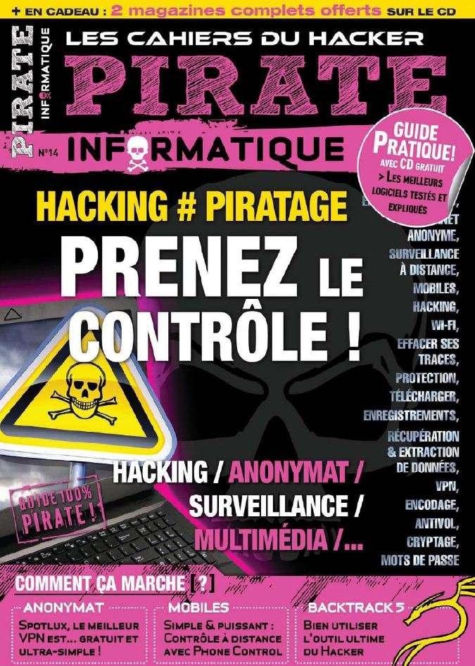 Pirate Informatique 14 - Hacking, Piratage : Prenez le contrôle !