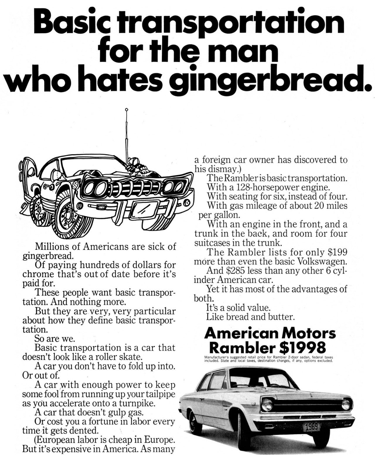The American Motors Rambler. Basic transportation for the man who hates gingerbread.