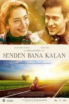 Senden Bana Kalan - 2015 (Yerli Film) MKV indir