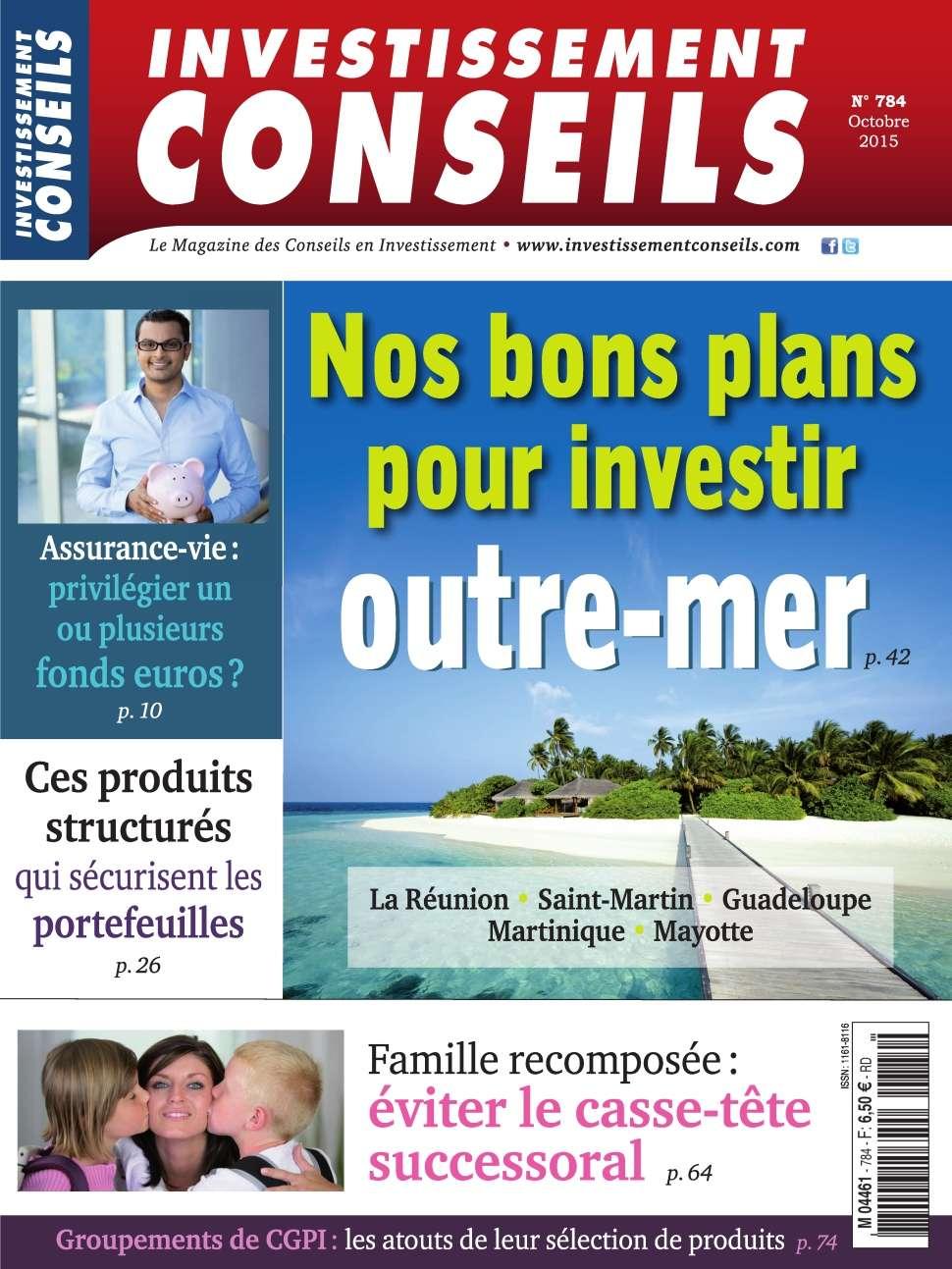 Investissement Conseils 784 - Octobre 2015