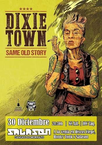 Dixie Town en cangas cartel