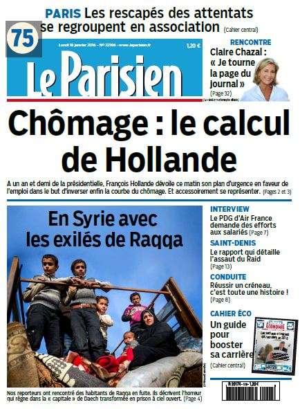 Le Parisien + Journal de Paris du Lundi 18 Janvier 2016