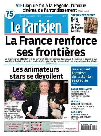 Le Parisien + Journal de Paris du Samedi 7 Novembre 2015