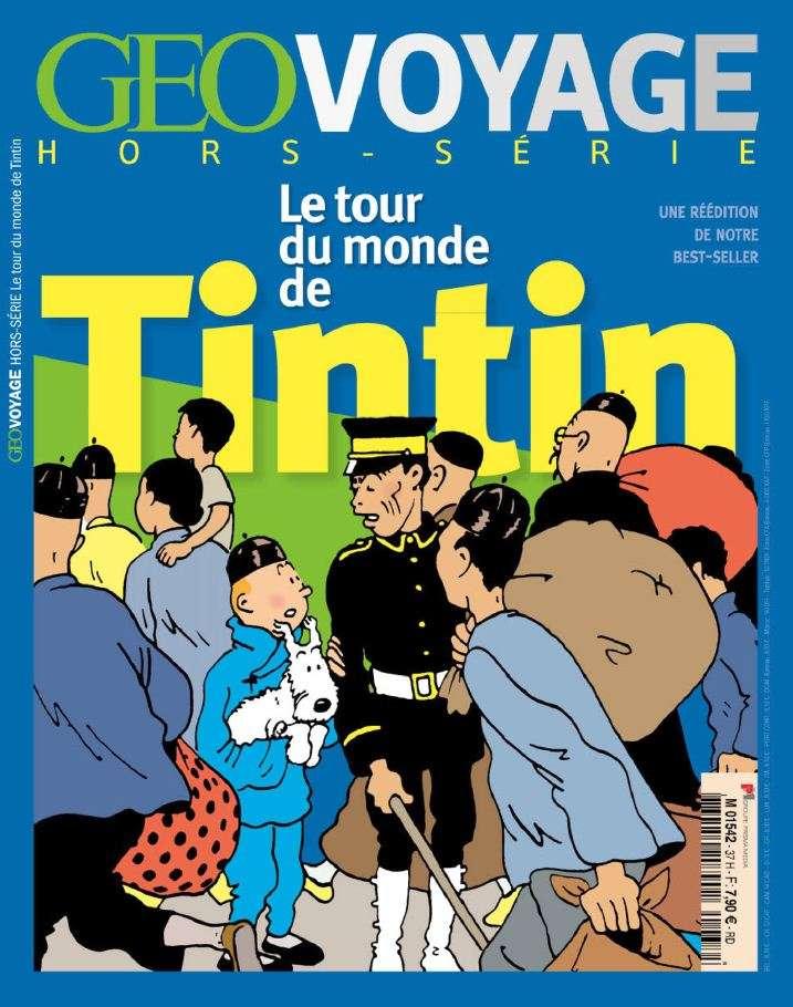Géo Voyage Hors Série 37 - Le tour du monde de Tintin