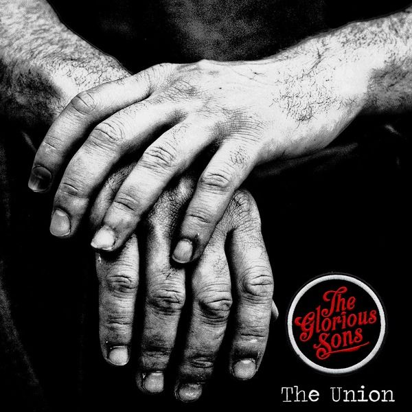 The Glorious Sons - The Union (2014)