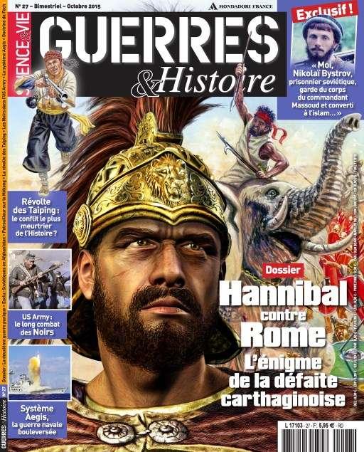 Science & Vie Guerres & Histoire 27 - Octobre-Novembre 2015