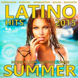 z6LXhr Latino Summer Hits 2015 full album indir