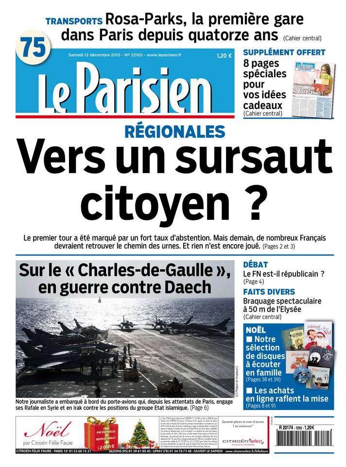 Le Parisien + Journal de Paris du Samedi 12 Décembre 2015