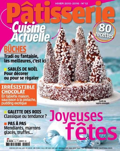 Cuisine Actuelle Pâtisserie 12 - Hiver 2015-2016
