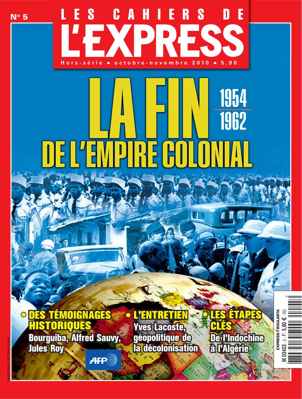 Les Cahiers de L'Express 5 - La fin de l'empire colonial